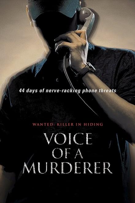 Voice of a Murderer 2007